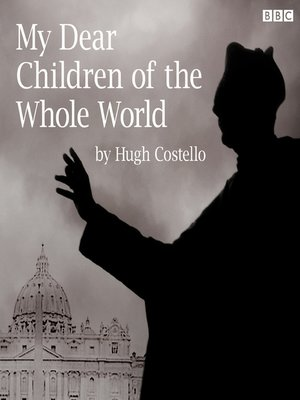 cover image of My Dear Children of the Whole World