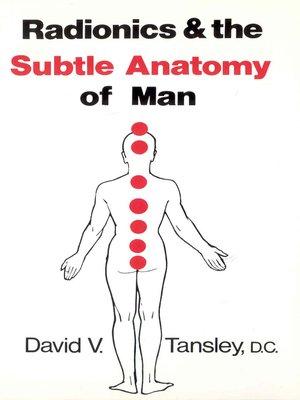 cover image of Radionics & the Subtle Anatomy of Man