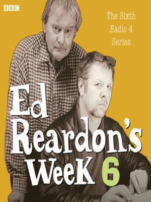 cover image of Ed Reardon's Week--The Complete Sixth Series
