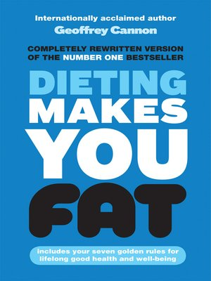cover image of Dieting Makes You Fat