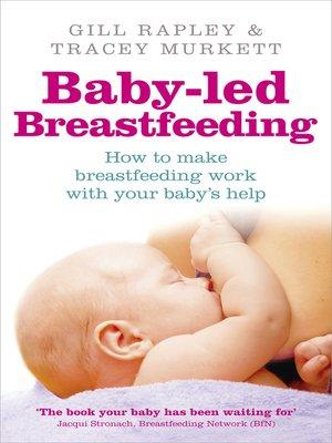 cover image of Baby-led Breastfeeding