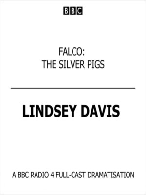 cover image of Falco--The Silver Pigs