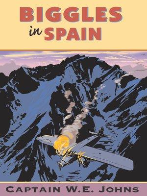 cover image of Biggles In Spain