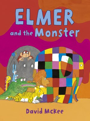 cover image of Elmer and the Monster