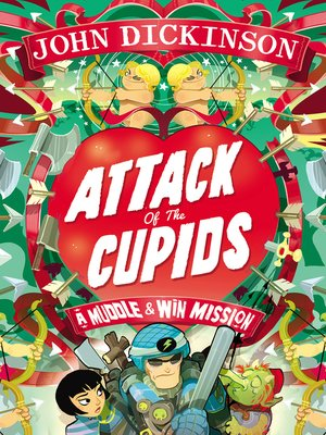 cover image of Attack of the Cupids