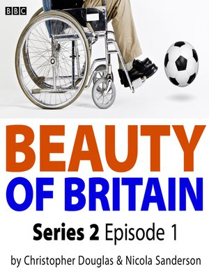 cover image of Beauty of Britain, Series 2, Episode 1