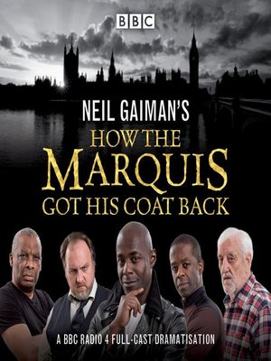 cover image of Neil Gaiman's How the Marquis Got His Coat Back