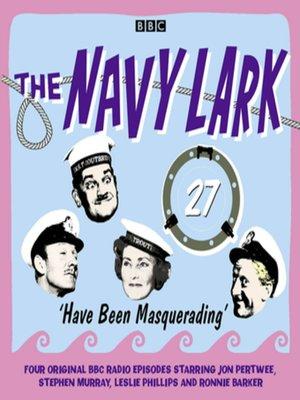 cover image of The Navy Lark, Volume 27