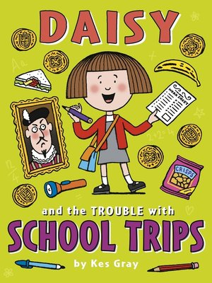 cover image of Daisy and the Trouble with School Trips