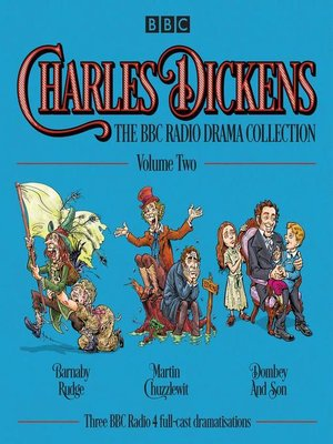 cover image of Charles Dickens, The BBC Radio Drama Collection, Volume 2