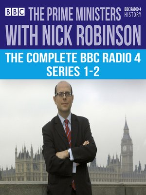 cover image of The Prime Ministers with Nick Robinson