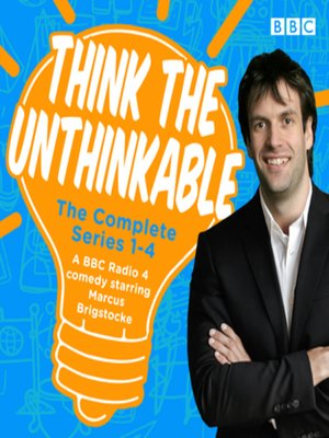 cover image of Think the Unthinkable, The Complete Series 1-4