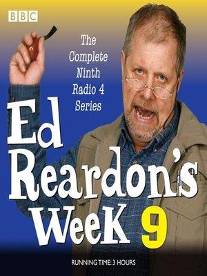 cover image of Ed Reardon's Week, Series 9