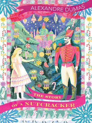 cover image of The Story of a Nutcracker