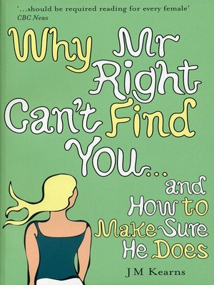 cover image of Why Mr Right Can't Find You...