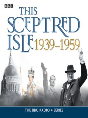 cover image of This Sceptred Isle  the Twentieth Century 1939-1959