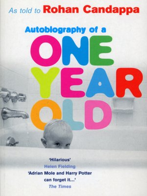 cover image of Autobiography of a One Year Old