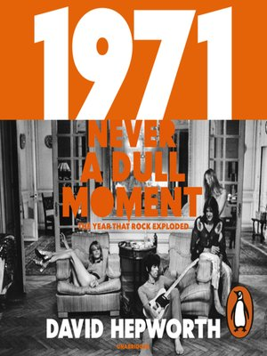 cover image of 1971, Never a Dull Moment