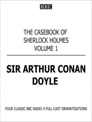 cover image of The Casebook of Sherlock Holmes Volume 1