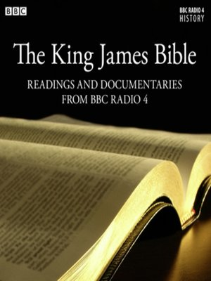 cover image of Readings from & The Story Behind the King James Bible (from BBC Radio 4)