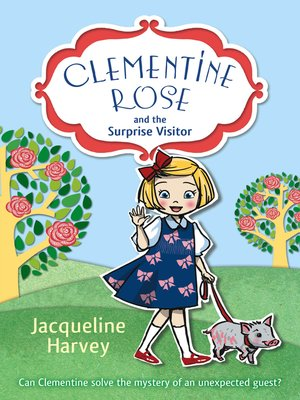 cover image of Clementine Rose and the Surprise Visitor