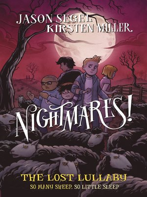cover image of Nightmares! the Lost Lullaby