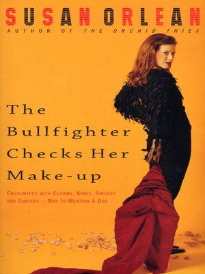cover image of The Bullfighter Checks Her Make-Up