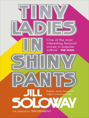 cover image of Tiny Ladies in Shiny Pants