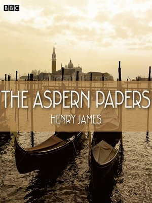 cover image of The Aspern Papers (BBC Radio 4  Book At Bedtime)