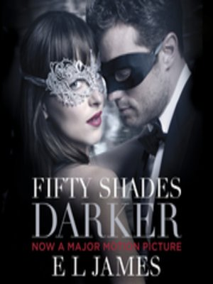 Fifty Shades of Grey by E L James · OverDrive (Rakuten