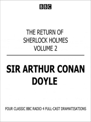cover image of The Return of Sherlock Holmes Volume Two