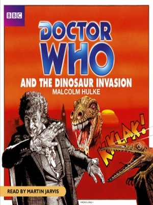cover image of Doctor Who and the Dinosaur Invasion