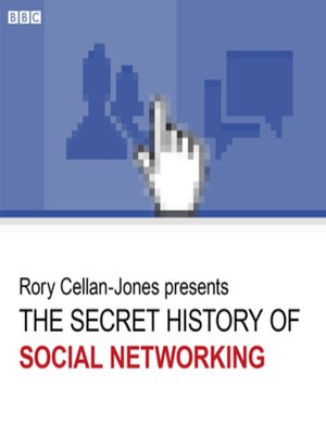 cover image of The Secret History of Social Networking