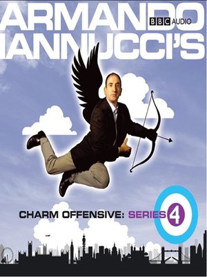 cover image of Armando Iannucci's Charm Offensive: Series 4, Part 1