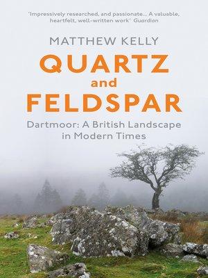 cover image of Quartz and Feldspar