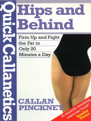 cover image of Quick Callanetics--Hips and Behind