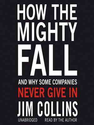 How the mighty fall by jim collins overdrive rakuten overdrive cover image fandeluxe Gallery
