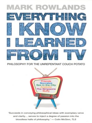 cover image of Everything I Know I Learned From TV