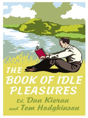 cover image of The Book of Idle Pleasures