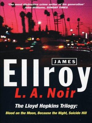 cover image of L. A. Noir