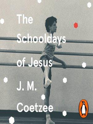 cover image of The Schooldays of Jesus