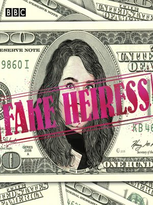 cover image of Fake Heiress, The Anna Delvey Scandal