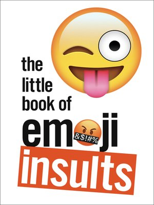 cover image of The Little Book of Emoji Insults