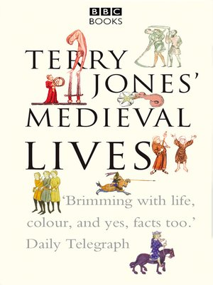 cover image of Terry Jones' Medieval Lives