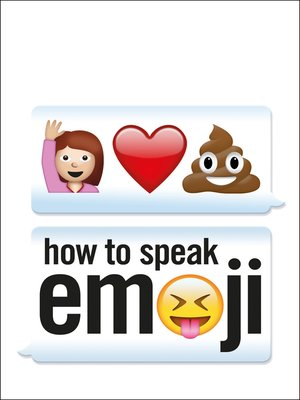 cover image of How to Speak Emoji