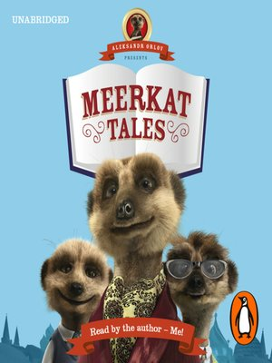 cover image of Aleksandr Orlov Presents: Meerkat Tales
