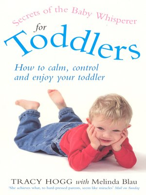 cover image of Secrets of the Baby Whisperer For Toddlers