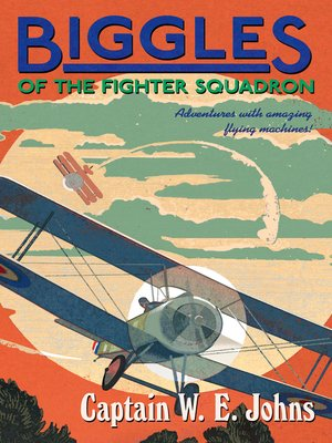cover image of Biggles of the Fighter Squadron
