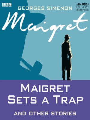 cover image of Maigret Sets a Trap