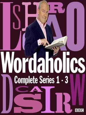 cover image of Wordaholics--The Complete Series 1-3